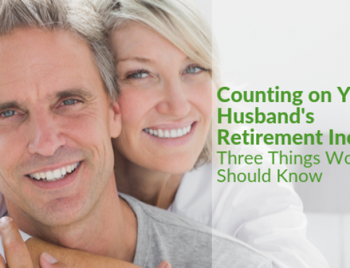 Counting on Your Husband's Retirement Income? Three Things Women Should Know