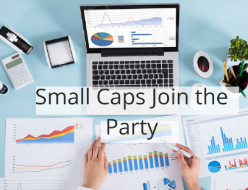Small Caps Join the Party