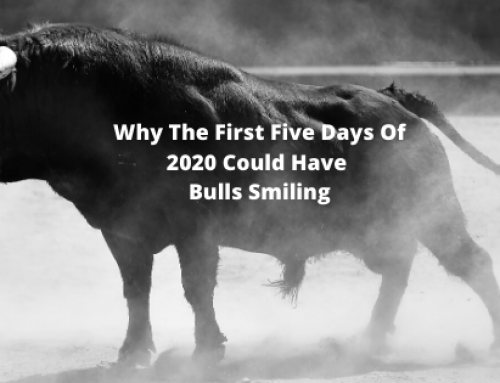 Why The First Five Days Of 2020 Could Have Bulls Smiling