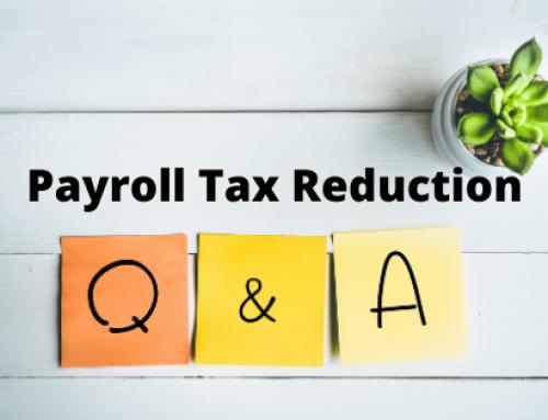 Payroll Tax Reduction Q&A
