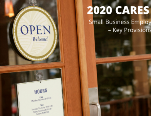 2020 CARES ACT Small Business Employer FAQ – Key Provisions