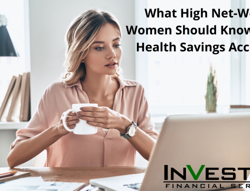 What High Net-Worth Women Should Know About Health Savings Accounts