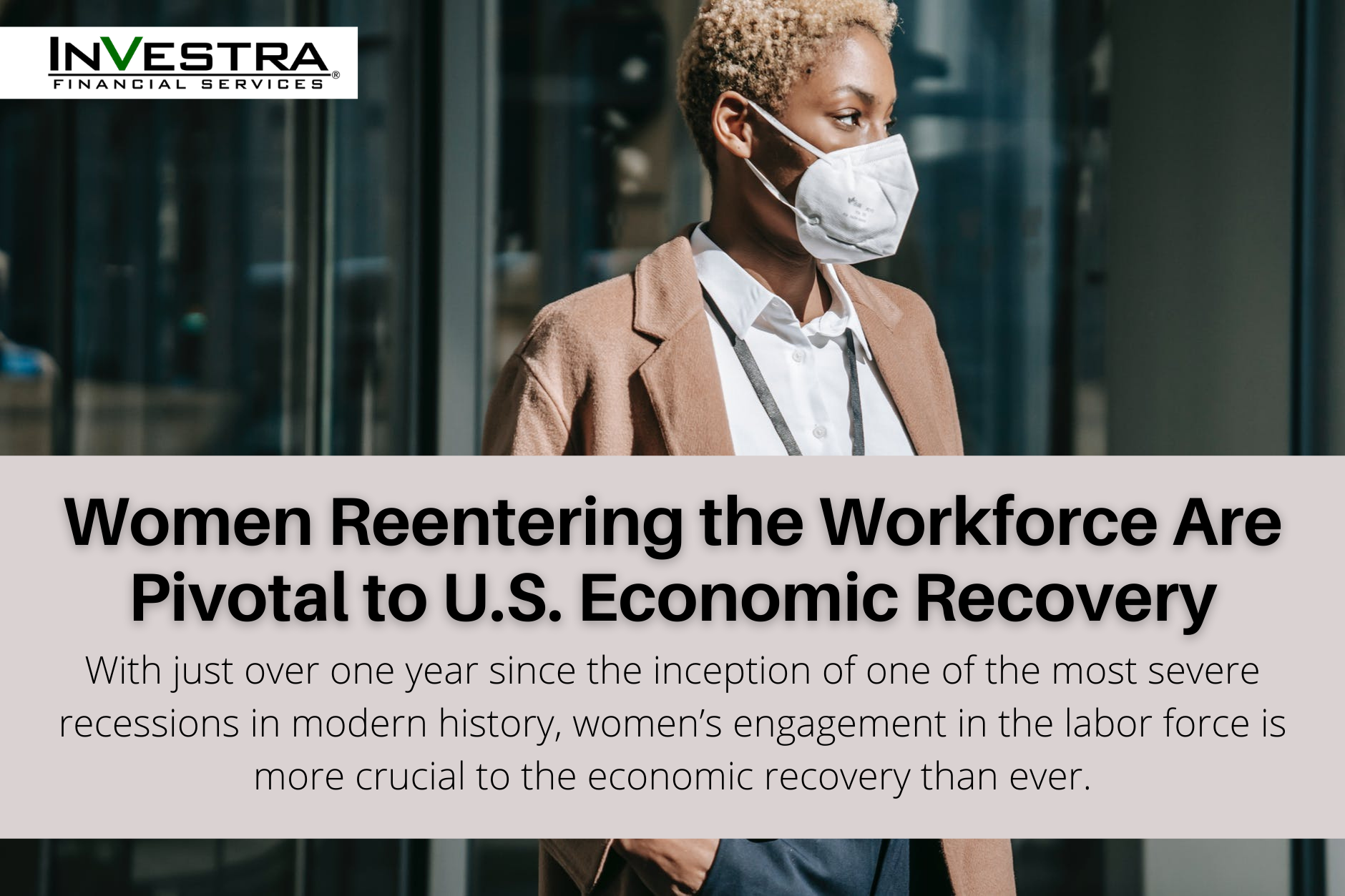 An Employment Priority: Women Reentering the Workforce Are Pivotal to U.S. Economic Recovery