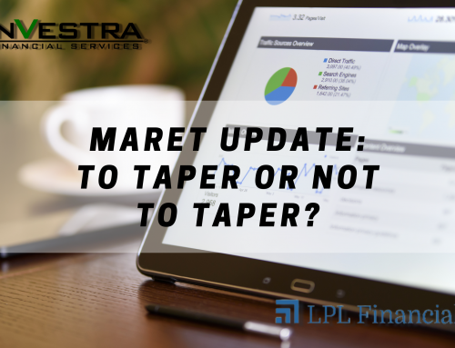 Market Update: To Taper or Not to Taper?